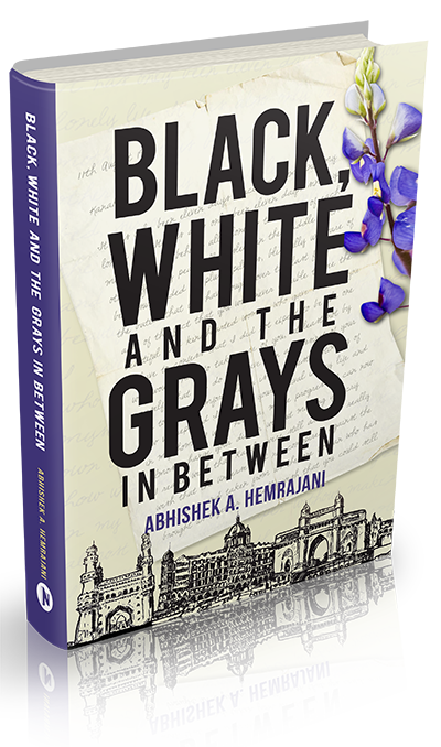Black, White and the Grays in Between Book Cover
